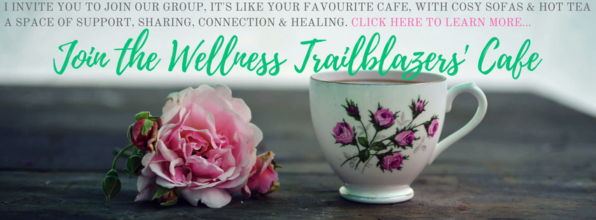 join the wellness trailblazers facebook cafe text over photo of a rose and a teacup