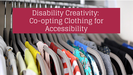 Disability Creativity- Co-opting