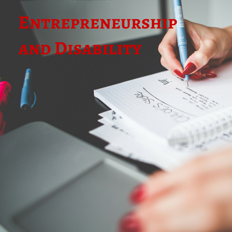Entrepreneurship and Disability