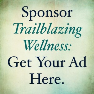 Sponsor Trailblazing Wellness: Get Your Ad Here on green blue background
