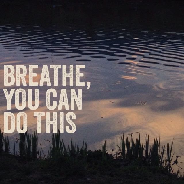 Breathe, you can do this, white words on reflected sky in lake - June Trailblazing Healing Resources: Fuel for Your Healing Fire