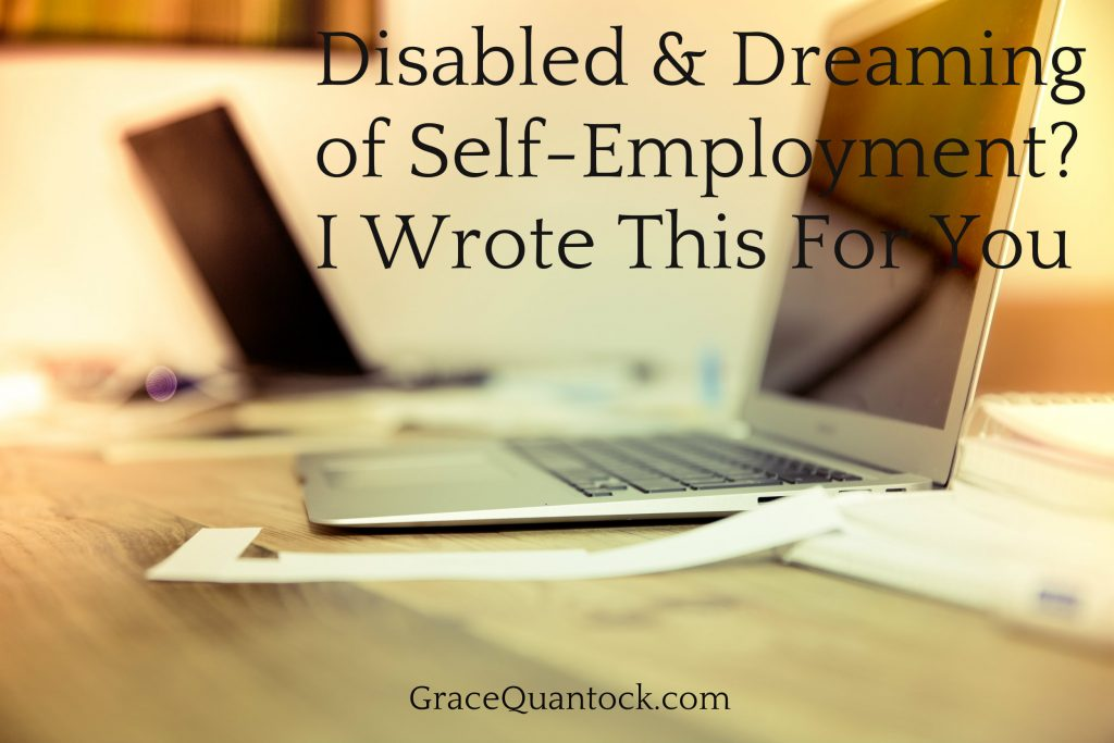 Disabled and Dreaming of Self Employment over background of desk and apple mac air laptops.