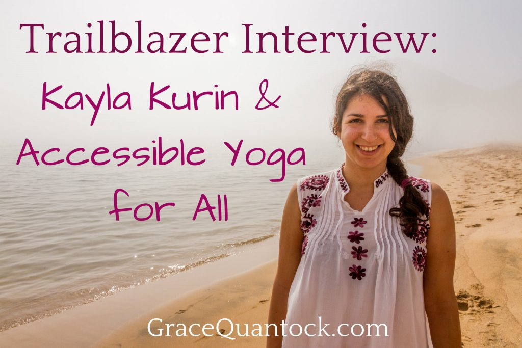 kayla kurin at the beach, text: trailblazer interview: kayla kurin and accessible yoga for all