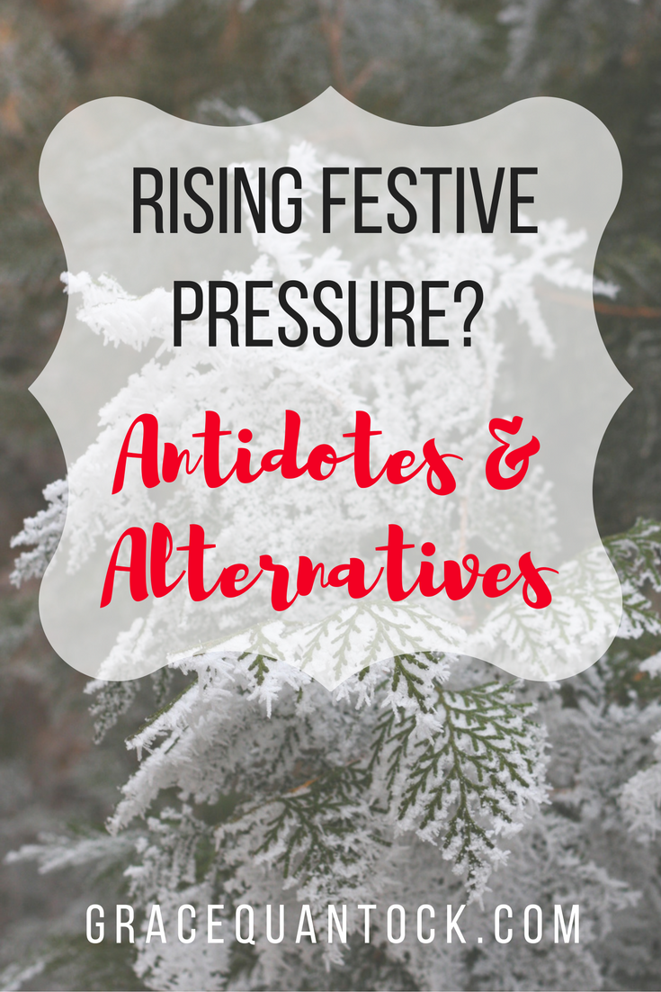 Rising Festive Pressure? Antidotes and Alternatives on top of photo of snowy evergreen branch