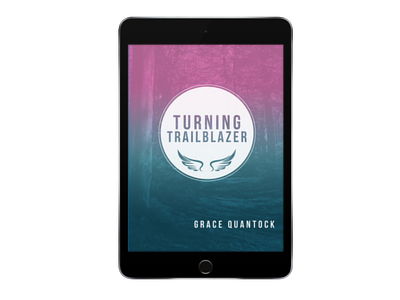 Turning Trailblazer - Grace Quantock ebook in purple and blue background over image of trees on a black iPad screen