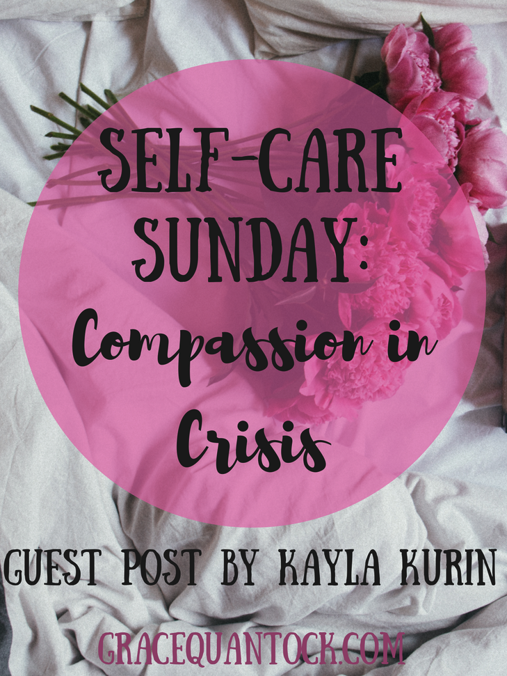 photograph of a close up of a bed, white linen sheets and a bunch of pink peonies laid on the right hand side. Pink circle overlay with black text: Self-Care Sunday: Compassion in Crisis. Guest post by Kayla Kurin GraceQuantock.com