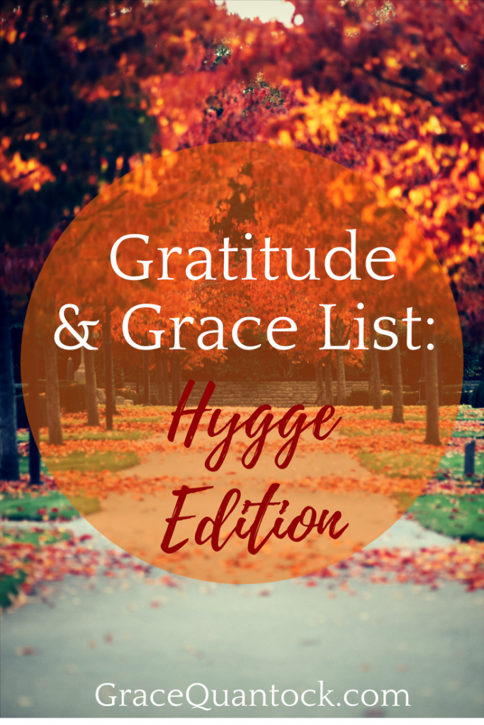 gratitude and grace list: hygge edition
