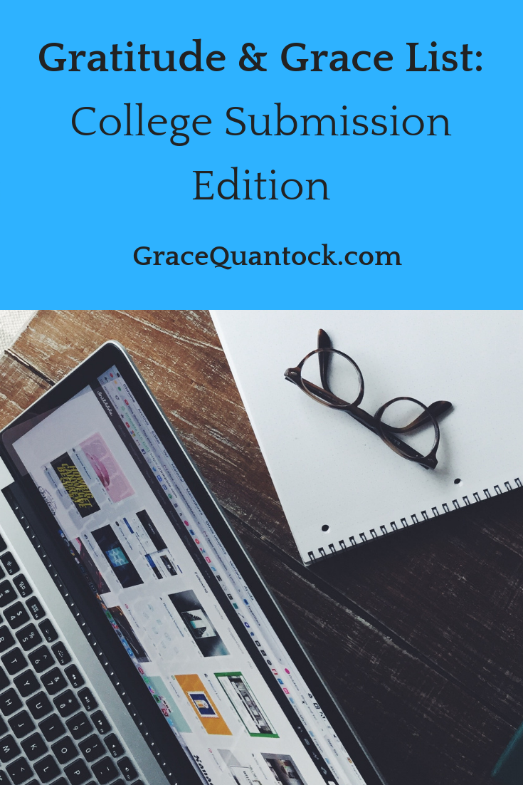 Gratitude and Grace List: College Submissions Edition