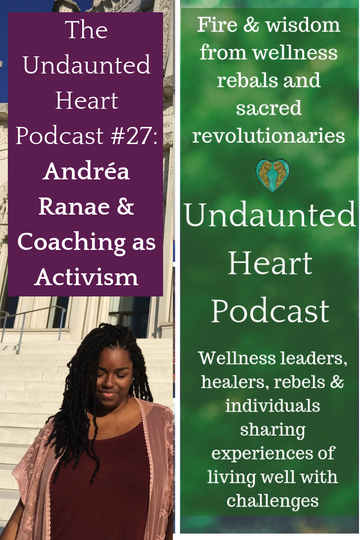 Coaching as activism Undaunted Heart Podcast