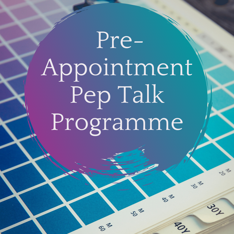 Pre Appointment Pep Talk Programme white text over teal and purple painted circle over the top of a gridded calendar in blue and purple